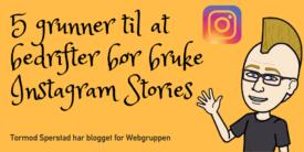 Instagram Stories for Bedrifter